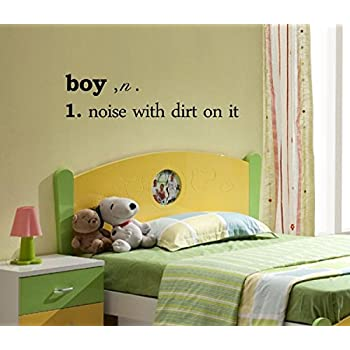 2 boy, n. 1. noise with dirt on it Vinyl wall art Inspirational ...