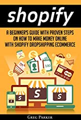 Ready to make money on Shopify? Then follow the guidelines in this book on how to set up your store and boost your sales. Remember that anything can be sold on Shopify.Today only, get this Amazon bestseller for a special price.Read on your PC...