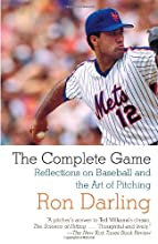 The Complete Game: Reflections on Baseball and the Art of Pitching (Vintage)