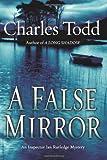 A False Mirror, Charles Todd, 0060786736