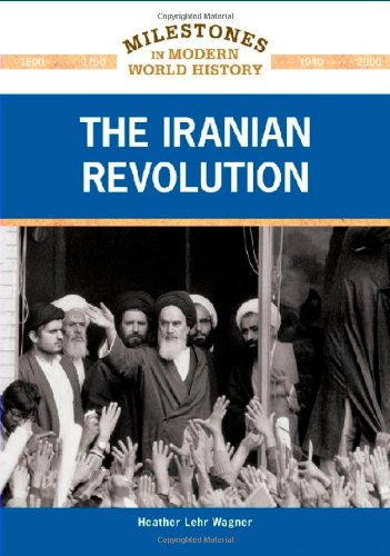 The Iranian Revolution (Milestones in Modern World History) ebook