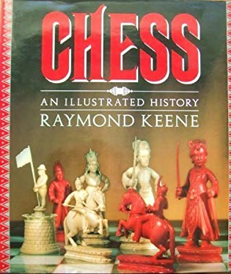 Chess: An Illustrated History