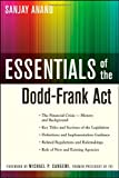 Essentials of the Dodd-Frank Act, Sanjay Anand, 0470952334