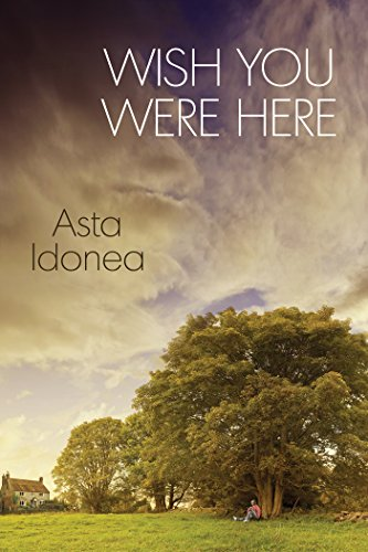 Wish You Were Here by Asta Idonea | amazon.com