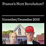 France's Next Revolution? |  Foreign Affairs