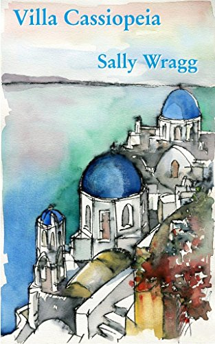 Villa Cassiopeia: A mysterious story set in Greece - the perfect summer read.