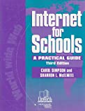 Internet for Schools, Sharron L. McElmeel and Carol Ann Simpson, 0938865986