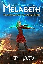 Melabeth Purification Through Fire: Purification Through Fire (Melabeth the Vampire Book 3)