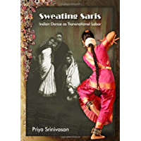 Sweating Saris: Indian Dance as Transnational Labor book cover