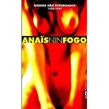Fogo: diários não expurgados de Anaïs Nin 1934-1937