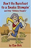 img - for Don't Go Barefoot to a Snake Stompin' by Ron Birk (2004-04-25) book / textbook / text book