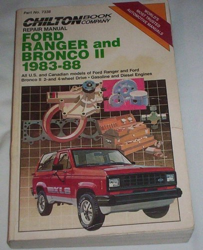 Chilton Book Company Repair Manual Ford Ranger And Ford Bronco Ii 1983 1988 By Chilton Automotive Books 1990 01 23 Chilton Automotive Books Amazon Com Books