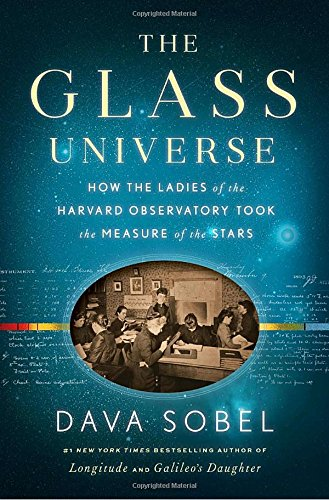 670016950 - The Glass Universe: How the Ladies of the Harvard Observatory Took the Measure of the Stars