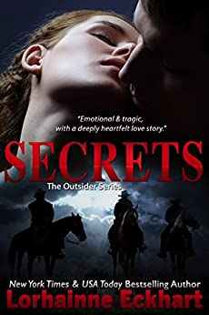 Secrets (Finding Love ~ The Outsider Series Book 4) by [Eckhart, Lorhainne]