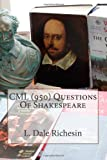 CML (950) Questions of Shakespeare, L. Dale Richesin, 1438247737