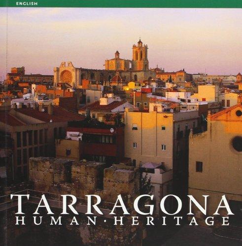Descargar Libro Tarragona: Human Heritage Ricard Pla Boada