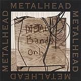 Metalhead: Metal Bands Only (Audio CD)