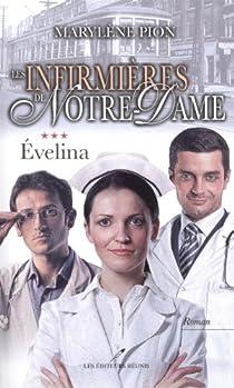 Les infirmières de Notre-Dame, tome 3 : Évelina par Pion