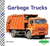 Garbage Trucks (My Community: Vehicles)