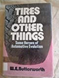 Tires and Other Things, W. E. Butterworth, 0385084390