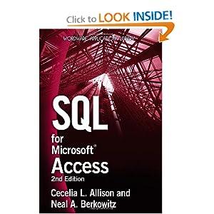 SQL for Microsoft Access Cecelia L. Allison