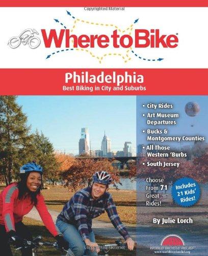 Where to Bike Philadelphia: Best Biking in City and Suburbs (Best Suburbs In America)
