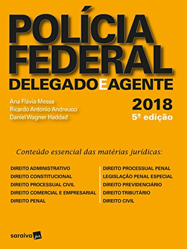Polícia Federal. Delegado e Agente.2018