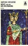 King : Suivi de Les huissiers par Vinaver