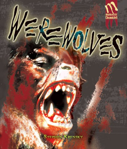 Download Werewolves (Monster Chronicles) PDF