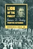 Lion of the Forest, Charles C. Cole, 0813118638
