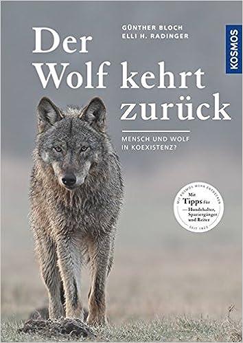 Der Wolf kehrt zurück: Mensch und Wolf in Koexistenz?: Amazon.de ...