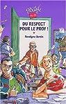 Du respect pour le prof ! par Bertin