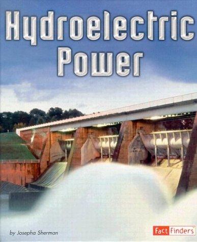 Read Online Hydroelectric Power (Energy at Work) pdf epub
