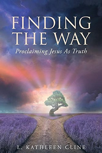 Download Finding the Way: Proclaiming Jesus as Truth ebook