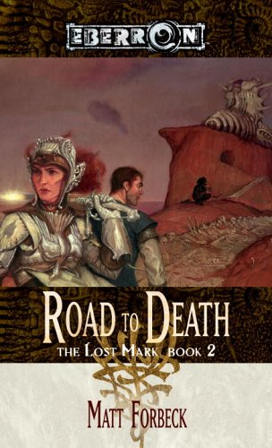 The Road to Death (The Lost Mark, Book 2)