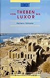 Von Theben bis Luxor.