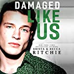 Damaged Like Us | Krista Ritchie,Becca Ritchie