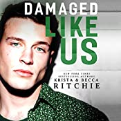 Damaged Like Us | Krista Ritchie, Becca Ritchie