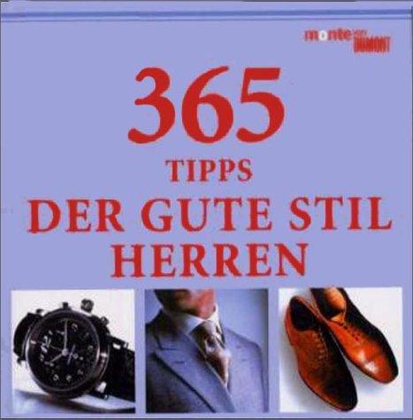 365 Tipps: Der gute Stil - Herren