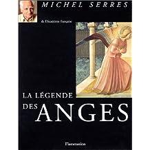 LÉGENDE DES ANGES (LA)