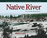 Native River, William D. Layman, 0874222583