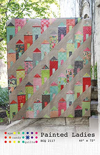 Eye Candy Quilts Painted Ladies Quilt Instructions and Materials List ECQ2117