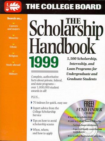 The Scholarship Handbook 1999 (COLLEGE BOARD SCHOLARSHIP HANDBOOK)