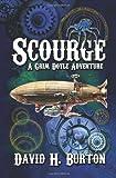 Scourge, David H. Burton, 098659413X
