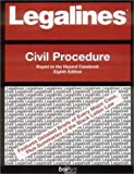 Legalines on Civil Procedure,- Keyed to Hazard, Neville, Jonathon, 0159007941