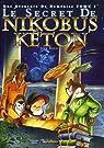 Une aventure de Doménico, tome 1 : Le secret de Nikobus Kéton par Baud