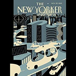 The New Yorker, November 25th 2013 (Burkhard Bilger, Lauren Collins, Laura Secor)