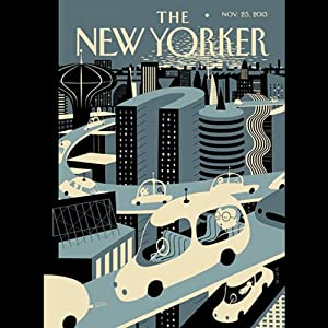 The New Yorker, November 25th 2013 (Burkhard Bilger, Lauren Collins, Laura Secor) Periodical