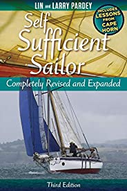 Self Sufficient Sailor: Completely Revised and Expanded (English Edition)
