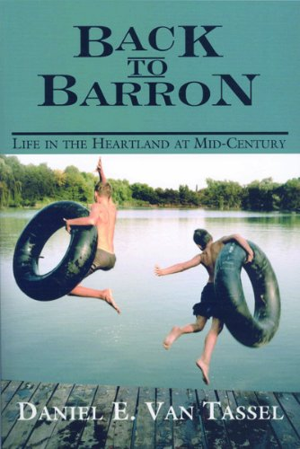 Back to Barron: Life in the Heartland at Mid-Century